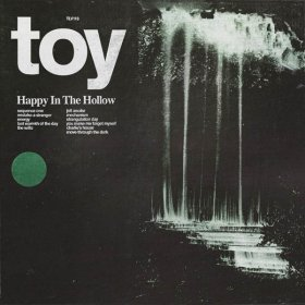 Toy - Happy In The Hollow [CD]