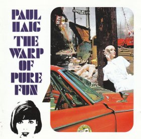 Paul Haig - The Warp Of Pure Fun [CD]