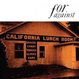 For Against - Mason's California Lunchroom [CD]