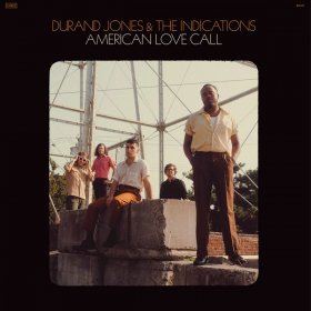 Durand Jones & The Indications - American Love Call [CD]