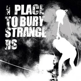 A Place To Bury Strangers - Fuzz Club Session [Vinyl, LP]