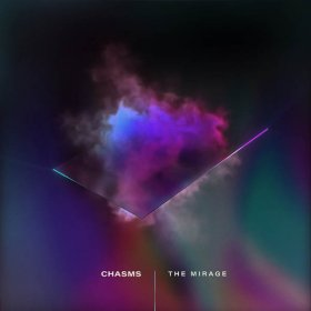 Chasms - The Mirage [Vinyl, LP]