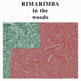 Rimarimba - In The Woods [Vinyl, LP]