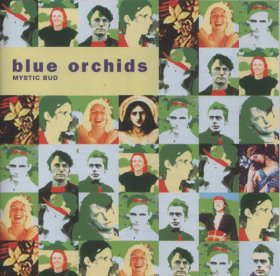 Blue Orchids - Mystic Bud [CD]