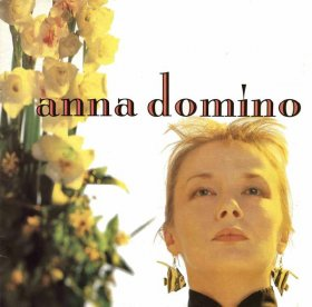 Anna Domino - This Time + Singles [CD]