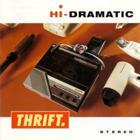 Hi-Dramatic - Thrift [CD]