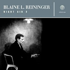 Blaine L. Reininger - Night Air 2 [CD]
