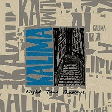Kalima - Night Time Shadows + Singles [CD]