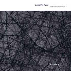 Zachary Paul - Meditation On Discord [CD]