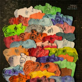 Calexico / Iron & Wine - Years To Burn [CD]
