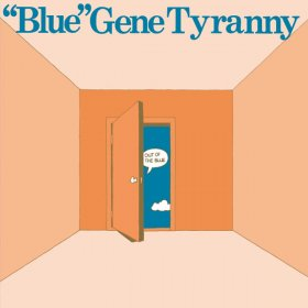 Blue Gene Tyranny - Out Of The Blue [CD]