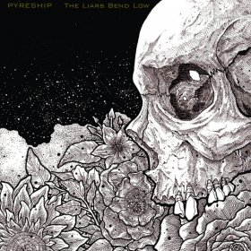 Pyreship - The Liars Bend low [Vinyl, LP]