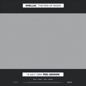 Shellac - The End Of Radio [2CD]