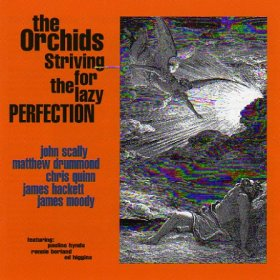 Orchids - Striving For The Lazy Perfection + Singles [CD]