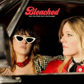 Bleached - Don't You Think You've Had Enough (Opaque Cream) [Vinyl, LP]