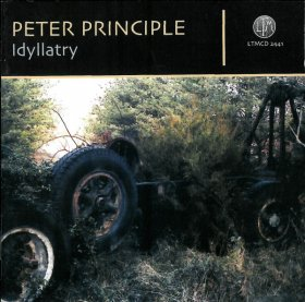 Peter Principle - Idyllatry [CD]