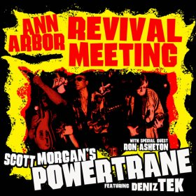 Scott Morgan's Powertrane - Ann Arbor Revival Meeting [Vinyl, 2LP]