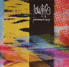 Lowlife - Permanent Sleep + Rain [CD]