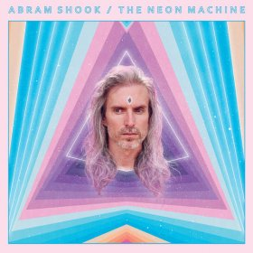 Abram Shook - The Neon Machine [CD]
