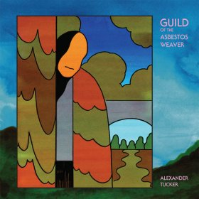 Alexander Tucker - Guild Of The Asbestos Weaver [CD]