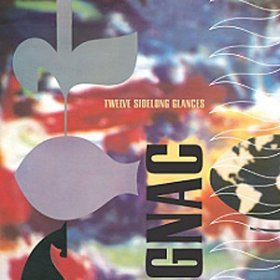 Gnac - Twelve Sidelong Glances [CD]