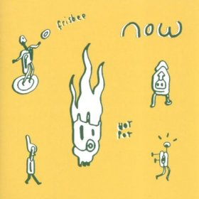 Now - Frisbee Hot Pot [CD]