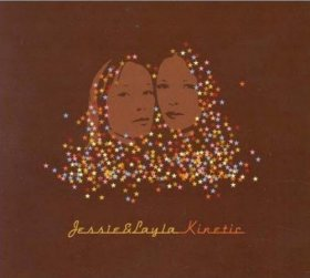 Jessie & Layla - Kinetic [CD]