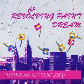 "Revolting Paint Dream - Flowers In The Sky (Colour) [Vinyl, 7""]"