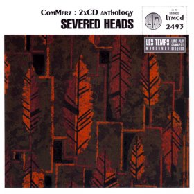Severed Heads - Commerz [CD]