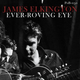 James Elkington - Ever-Roving Eye [CD]