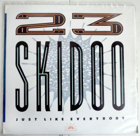 23 Skidoo - Just Like Everybody [2CD]