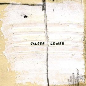 Calder - Lower [CD]