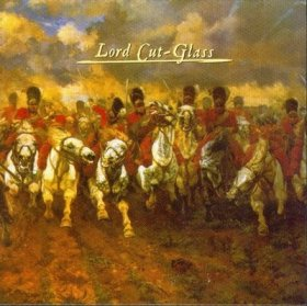 Lord Cut Glass - Lord Cut Glass [CD]