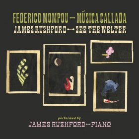 James Rushford - Musica Callada / See The Welter [2CD]