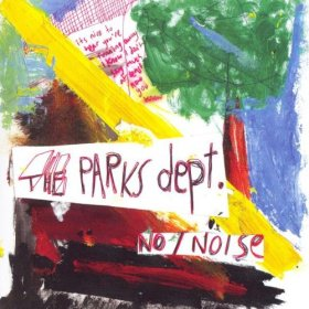 Parks Dept - No / Noise [CD]