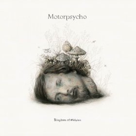 Motorpsycho - Kingdom Of Oblivion [Vinyl, 2LP]