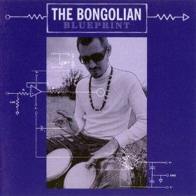 Bongolian - Blueprint [CD]