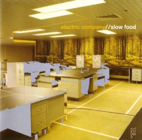 Electric Company - Slow Food [CD]