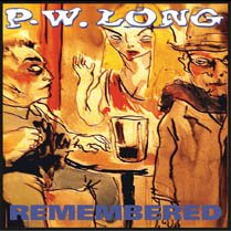 P.w. Long - Remembered [CD]