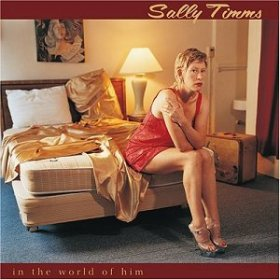 Sally Timms - In The World Of Him [CD]