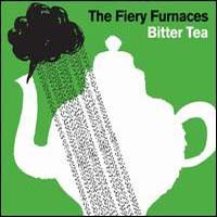 Fiery Furnaces - Bitter Tea [CD]