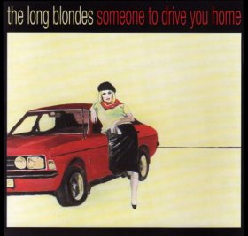 Long Blondes - Someone To Drive You Home [CD]