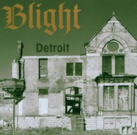 Blight - Detroit [CD]