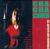 Cha Cha Cohen - All Artists Are Criminals [CD]