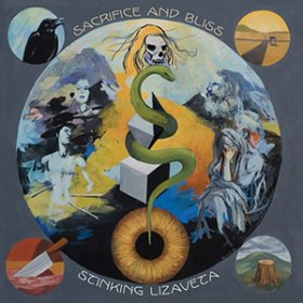 Stinking Lizaveta - Sacrifice And Bliss [CD]