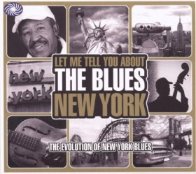 Various - Let Me Tell You About The Blues: New York [3CD]