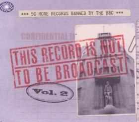 Various - This Record Is Not To Be Broadcast 2 [2CD]