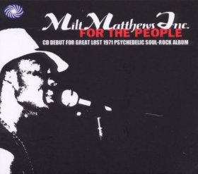 Milt Matthews Inc. - For The People [CD]