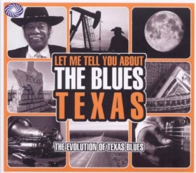Various - Let Me Tell You About The Blues: Texas [3CD]