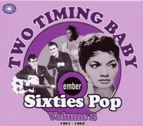 Various - Two Timing Baby: Ember Sixties Pop 2 [CD]